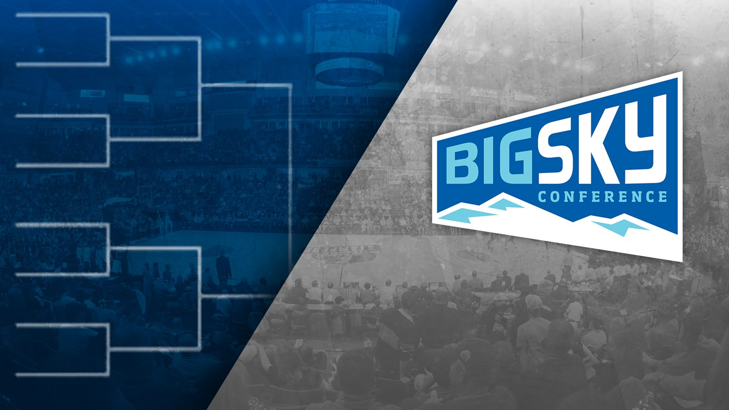 Big Sky Reveals 2019 Basketball Championship Schedule And Bracket