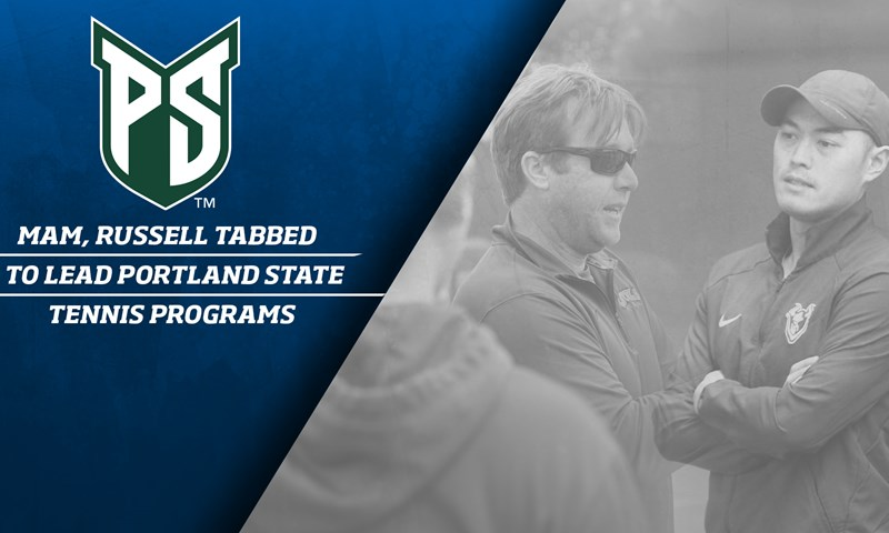 Mam, Russell Tabbed to Lead Portland State Tennis Programs